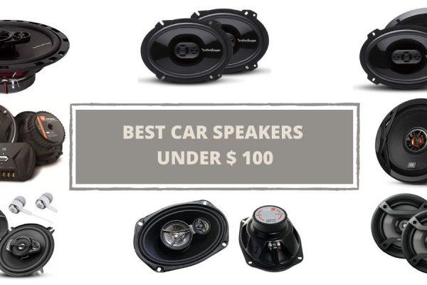 BEST CAR SPEAKERS UNDER 100