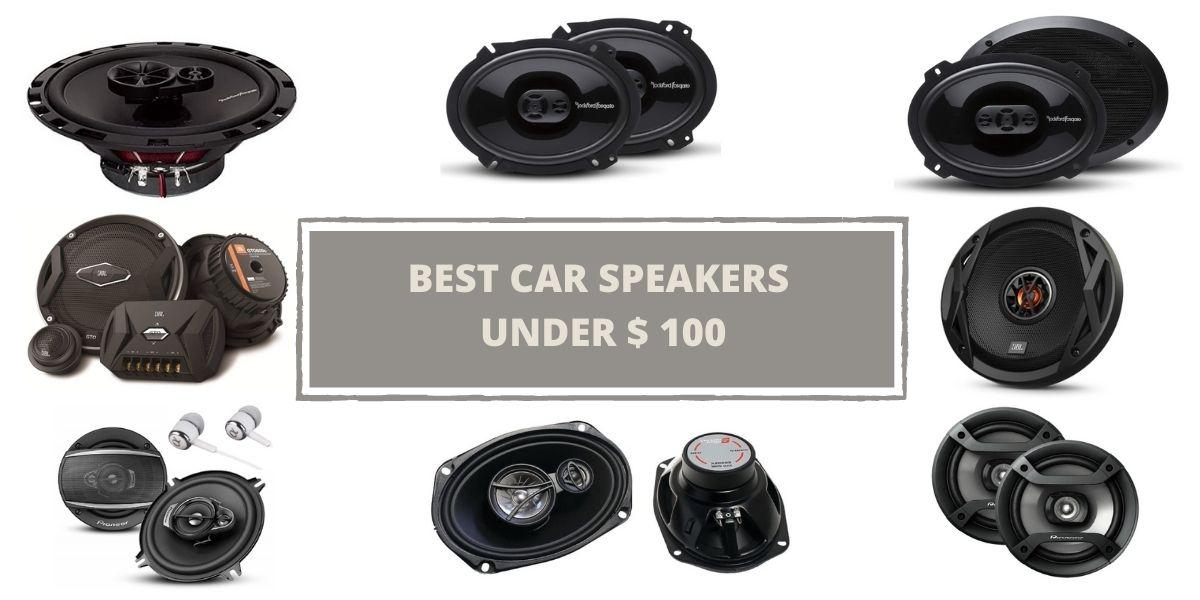 BEST CAR SPEAKERS UNDER 100