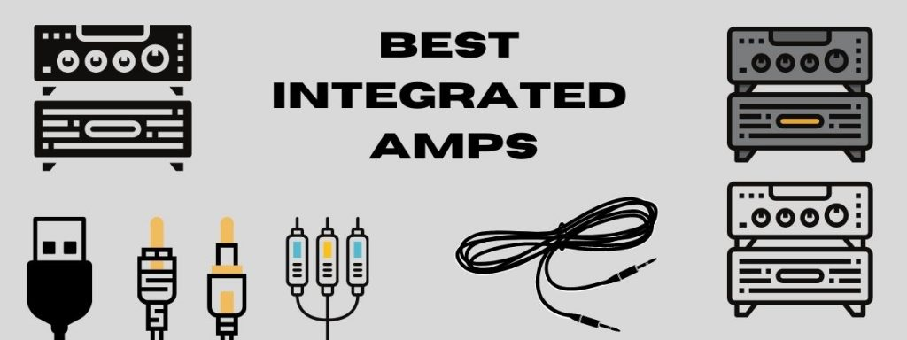 Best Integrated Amps Under 1000 $